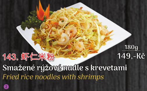 143. Smažené rýžové nudle s krevetami - 149 Kč