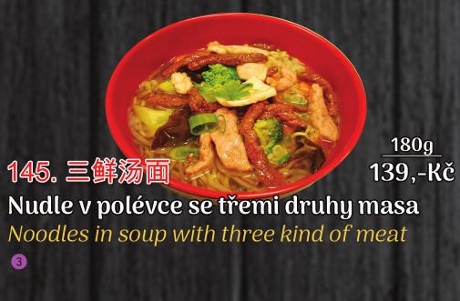 145. Nudle v polévce se třemi druhy masa - 139 Kč