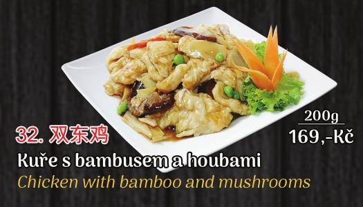 32. Kuře s bambusem a houbami - 169 Kč