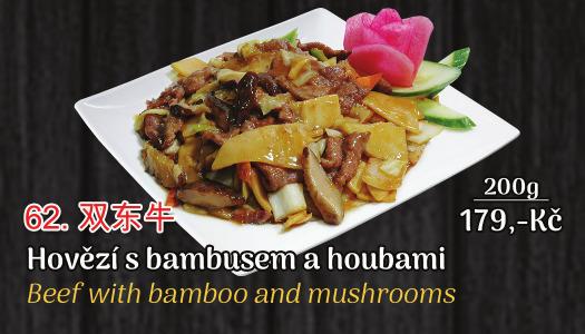 62. Hovězí s bambusem a houbami - 179 Kč